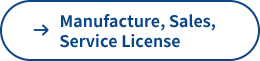 Manufacture, Sales, Service License